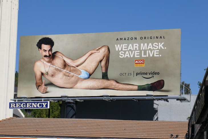 Wear Mask Save live Borat Sequel billboard