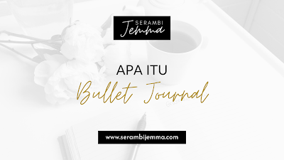 Apa Itu Bullet Journal?