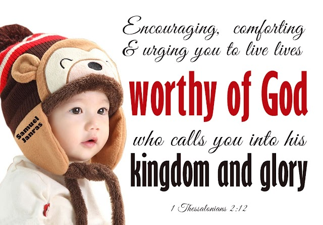 Worthy of god Bible Quotes