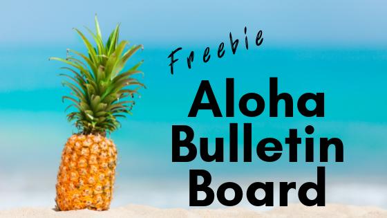 Aloha Bulletin Board {Freebie}