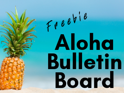 Aloha Bulletin Board {Freebie}
