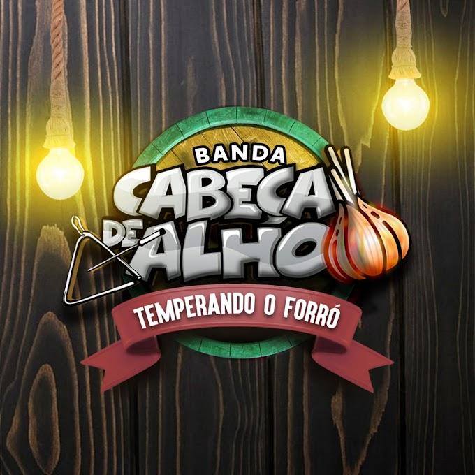 """Banda Cabeça de Alho lança primeiro álbum da carreira, """"Temperando o forró"""""""