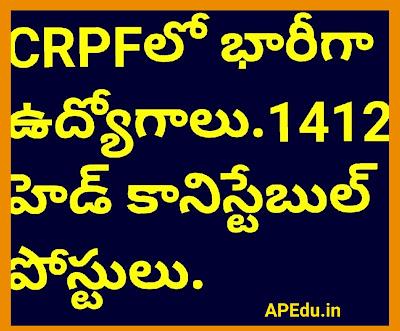 Huge jobs in CRPF: Apply for 1412 Head Constable posts