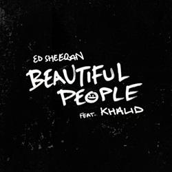 Beautiful People – Ed Sheeran feat. Khalid Mp3
