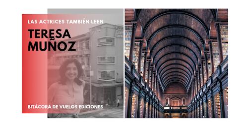 LAS ACTRICES TAMBIÉN LEEN Las mil y una bibliotecas | Teresa Muñoz