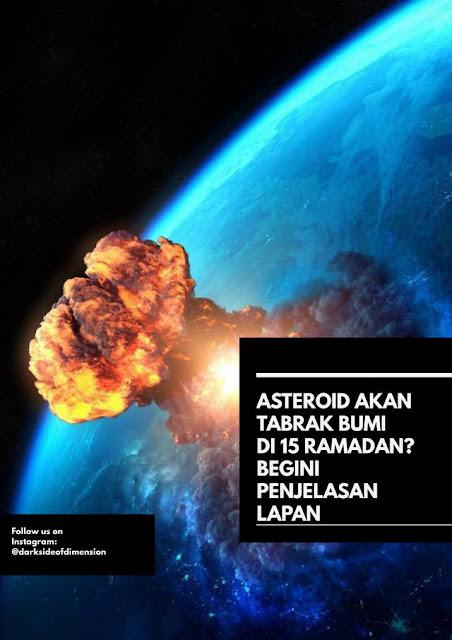 Apakah Benar Asteroid Akan Tabrak Bumi pada 15 Ramadhan ? Begini Penjelasan LAPAN