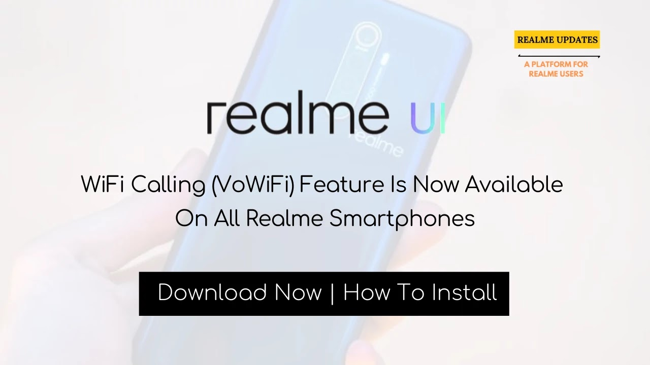 WiFi Calling (VoWiFi) Feature Is Now Available On All Realme Smartphones - Realme Updates