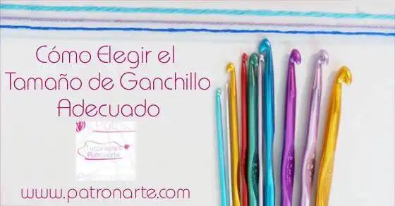 Cómo Elegir el Ganchillo o Crochet Adecuado Para Cada Lana