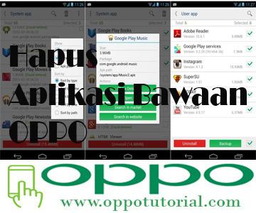 Cara Menghapus Aplikasi Bawaan OPPO Neo 7 Tanpa Root Terbaru