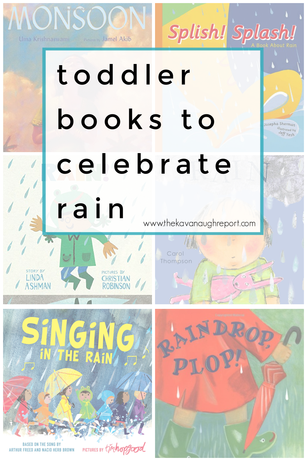 Montessori friendly books that celebrate rainy weather for toddlers and young children. These books help remind you of the beauty of getting outside
