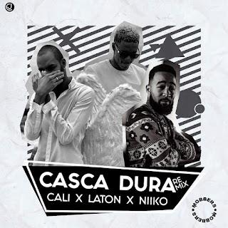 Cali John x Laton Cordeiro x Niiko - Casca Dura (Remix)