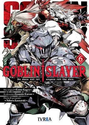 Reseña de Goblin Slayer (manga) vols. 5 y 6, de Kumo Kagyu y Kousuke Kurose. - Ivréa.