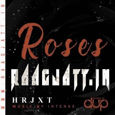 Roses by Hrjxt lyrics