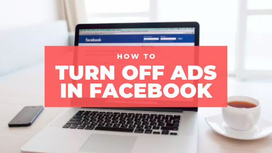 How To Turn Off Ads In Facebook<br/>