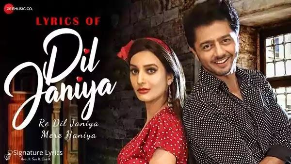 Dil Janiya Lyrics - Raja Hasan - Tripty Sinha