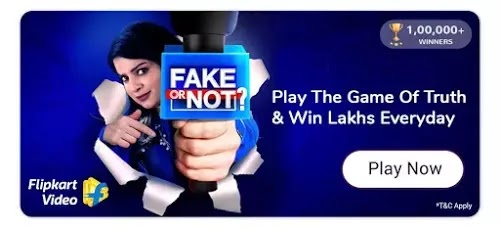 Flipkart Fake or Not Quiz | 26th July Answers | Win Assured Price