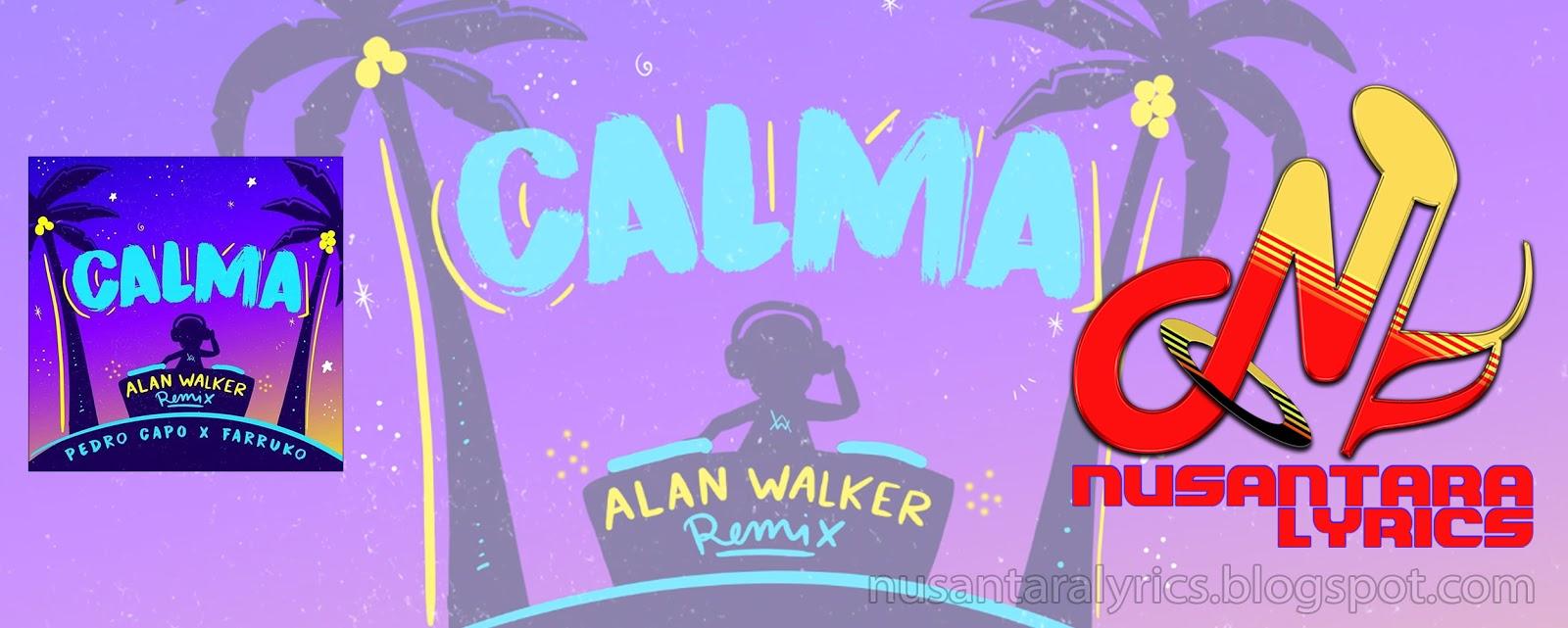 Pedro Capó, Alan Walker & Farruko - Calma (Alan Walker Remix
