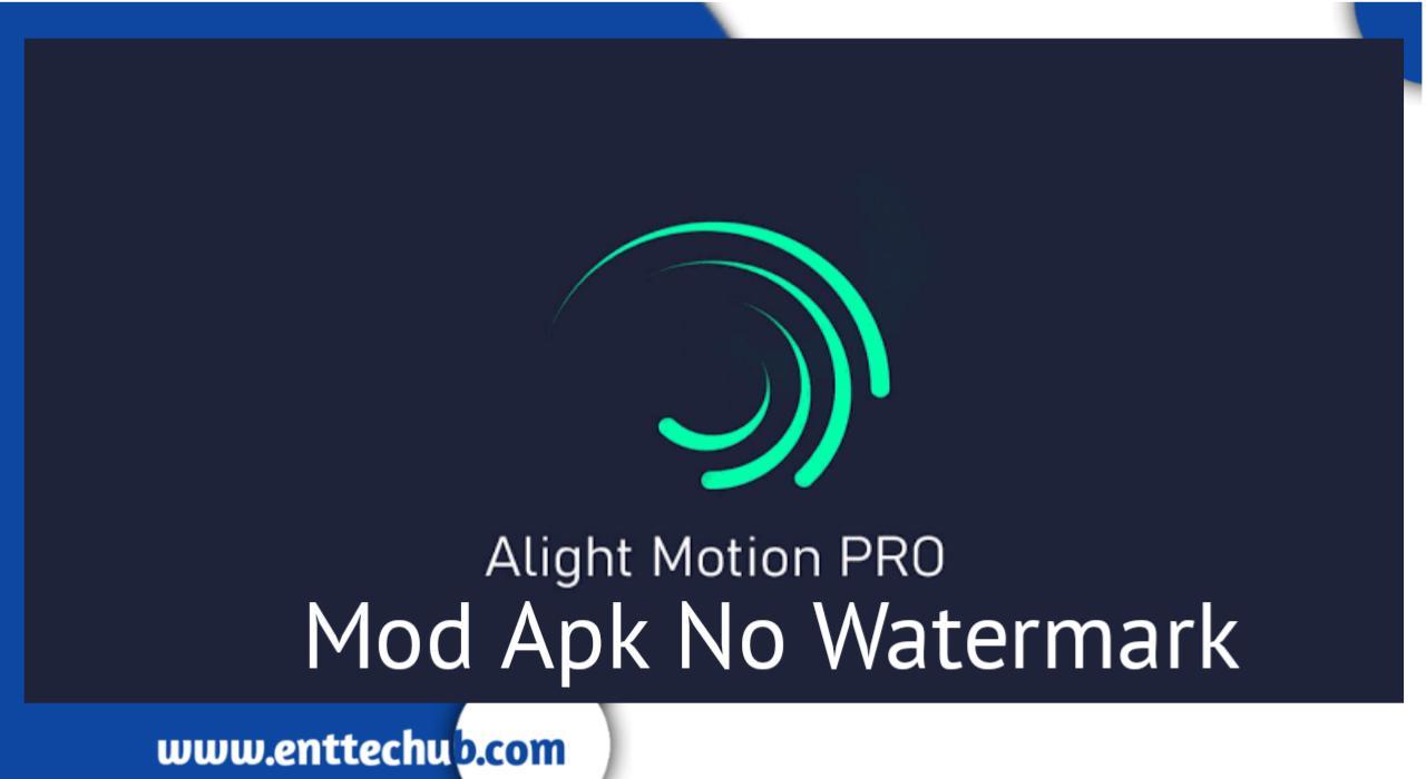 Alight Motion Pro Mod Apk (No Watermark)