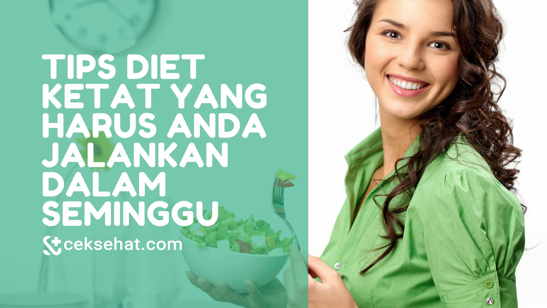 tips-diet-ketat-yang-harus-anda-jalankan-dalam-seminggu