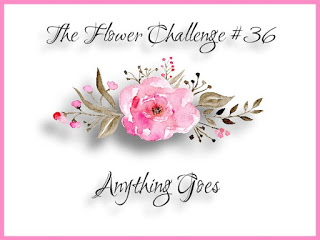 http://theflowerchallenge.blogspot.com/2019/09/the-flower-challenge-36-anything-goes.html