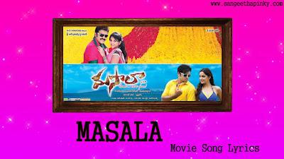 masala-telugu-movie-songs-lyrics