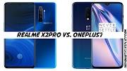 RealmeX2 Pro Vs. Oneplus7