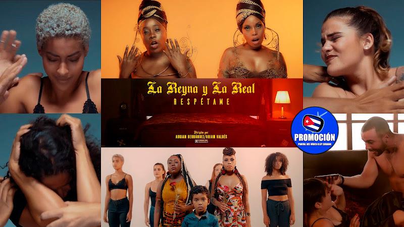 La Reyna y La Real - ¨Respétame¨ - Videoclip - Dir: Adrián Hernández - Ariam Valdés. Portal Del Vídeo Clip Cubano. Música cubabna. Hip Hop. Rap. Cuba.