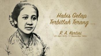 R.A Kartini ; Nilai Kekinian Kartiniku