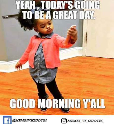 Today be a great day