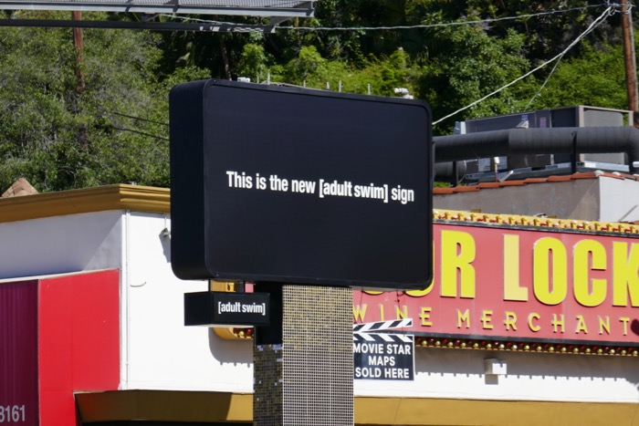 This is the new adult swim sign billboard