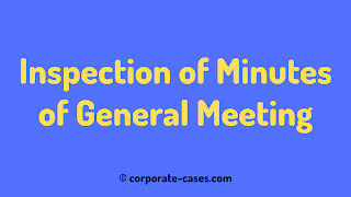 inspection of minutes of general meeting