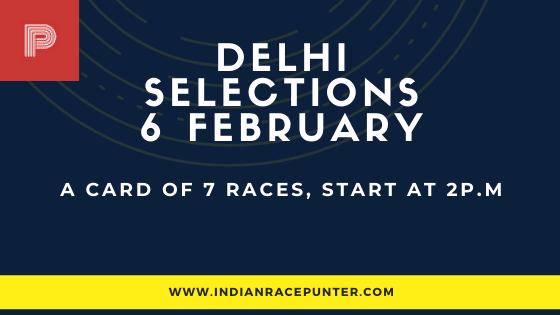 Delhi Race Selections 6 February