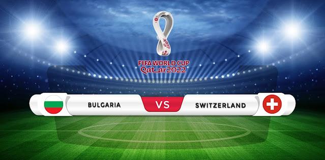 Bulgaria vs Switzerland Prediction & Match Preview