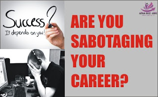 ARE YOU SABOTAGING YOUR CAREER?