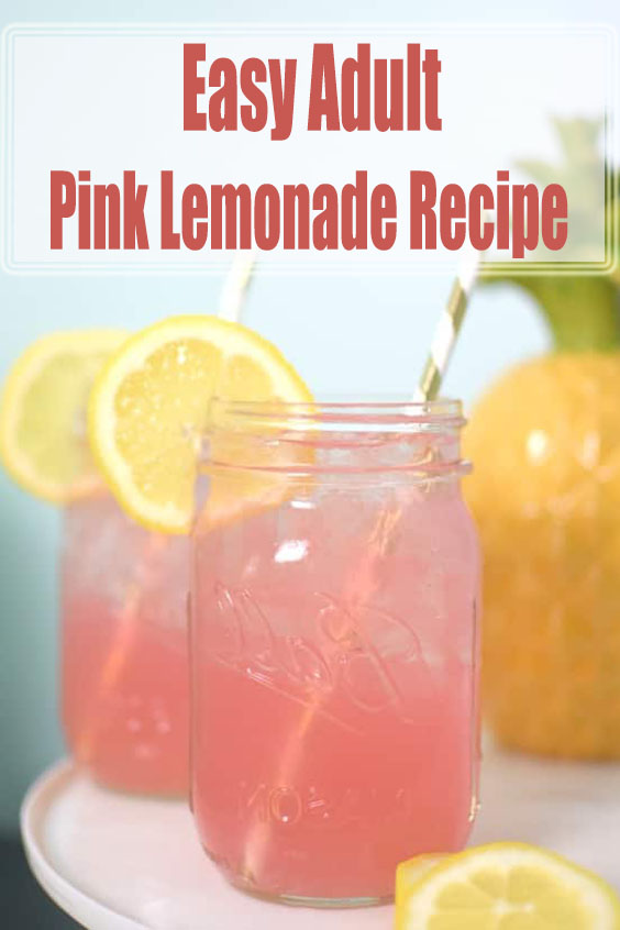 Easy Adult Pink Lemonade Recipe