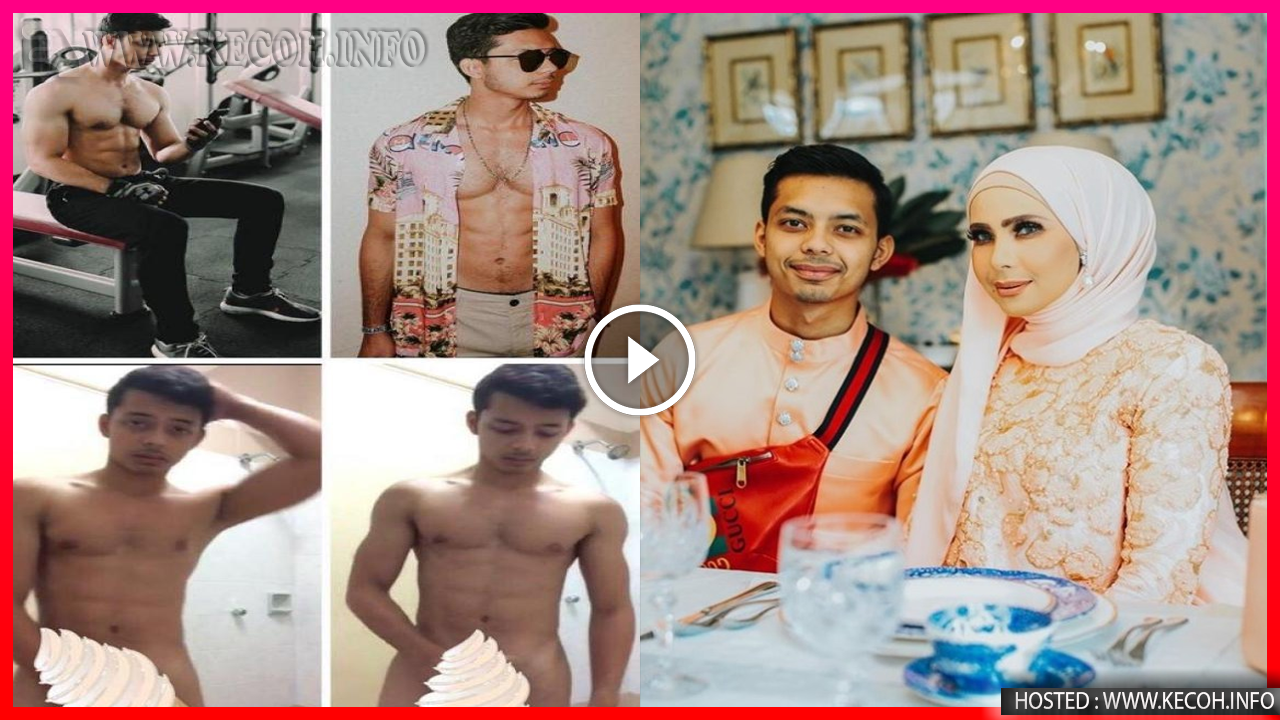 Inilah Rakaman Penuh Video Bogel Anak Che Ta Yang Tersebar?