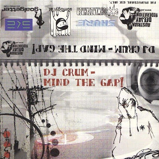 DJ Crum - Mind The Gap! Mixtape 2004