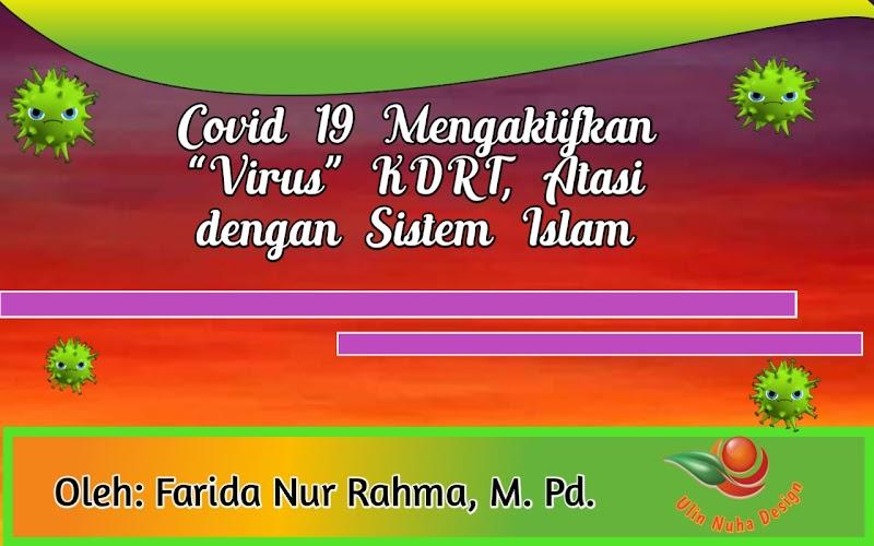 """Covid 19 Mengaktifkan """"Virus"""" KDRT, Atasi dengan Sistem Islam"""