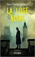 http://lesreinesdelanuit.blogspot.be/2017/05/la-loge-noire-de-jean-pierre-croquet.html