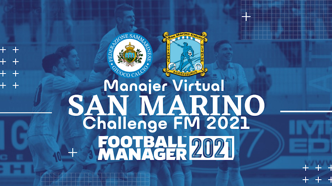 Yuk Main San Marino Challenge di Football Manager 2021