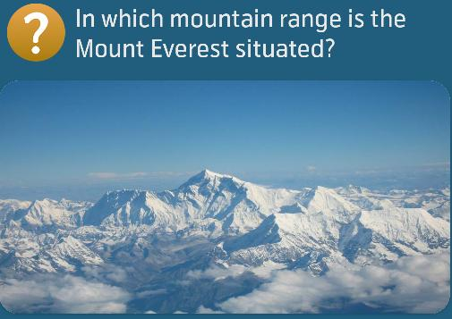 In which mountain range is the Mount Everest situated?