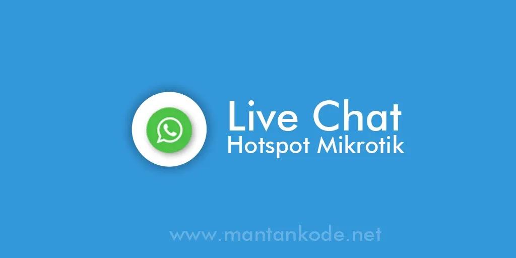 Cara Membuat Live Chat Hotspot Mikrotik dengan WhatsApp