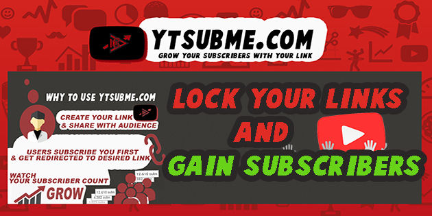 gain free youtube subscribers by locking links and shorten url