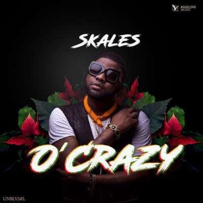 DOWNLOAD MP3 : Skales - O' Crazy