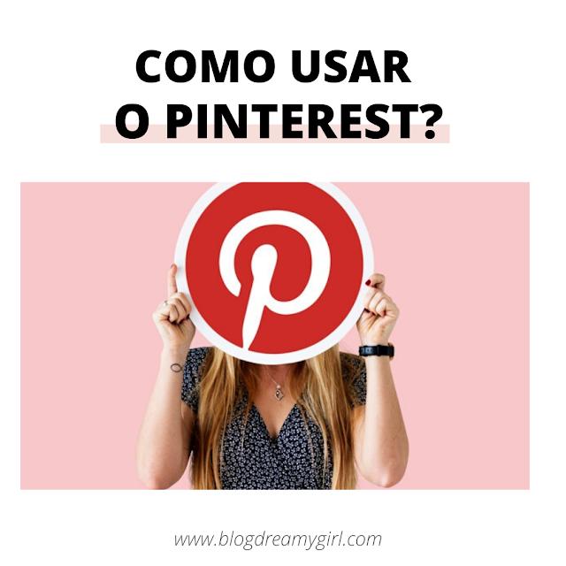 Como usar o Pinterest?