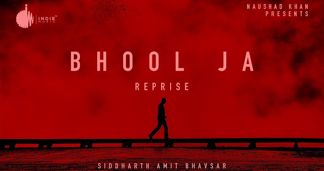 Bhool Ja Reprise Lyrics - Siddharth Amit Bhavsar