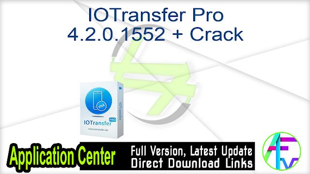 IOTransfer Pro 4.2.0.1552 + Crack