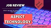 My Job Review | Technical Writing | Aspect Technology