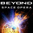 defcon's defunct delirium: BEYOND: A Space Opera Collection