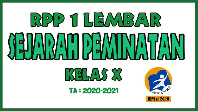 RPP 1 Lembar Sejarah Peminatan Kelas X Revisi Tahun 2020 Berdasarkan KD